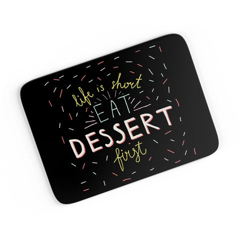 Dessert First A4 Mousepad Online India