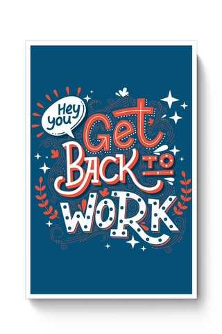 Get Back To Work Poster Online India