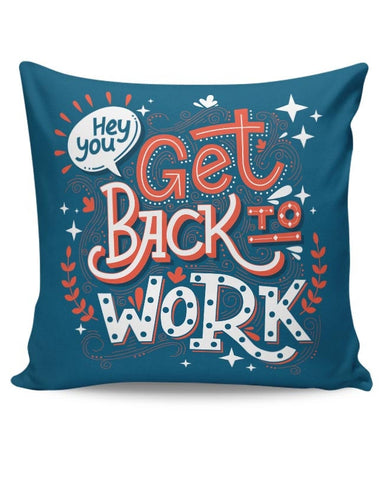 Get Back To Work Cushion Cover Online India
