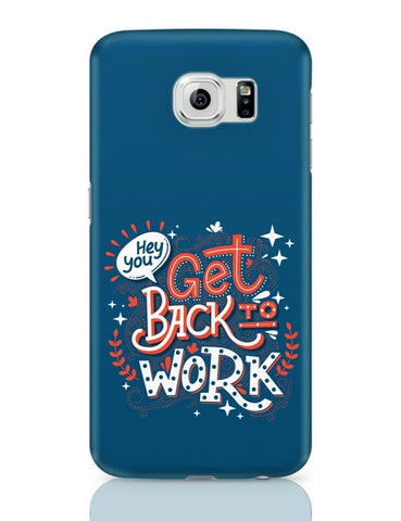 Get Back To Work Samsung Galaxy S6 Covers Cases Online India