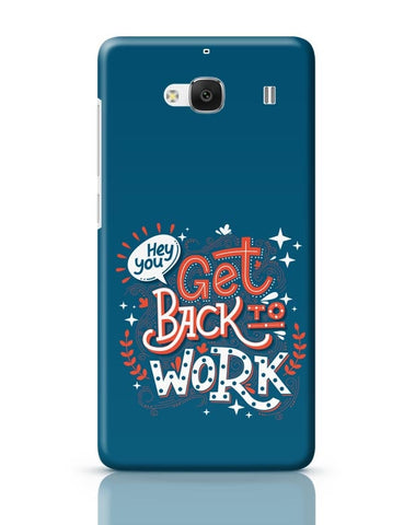Get Back To Work Redmi 2 / Redmi 2 Prime Covers Cases Online India