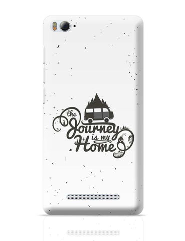 The Journey Is My Home Xiaomi Mi 4i Covers Cases Online India