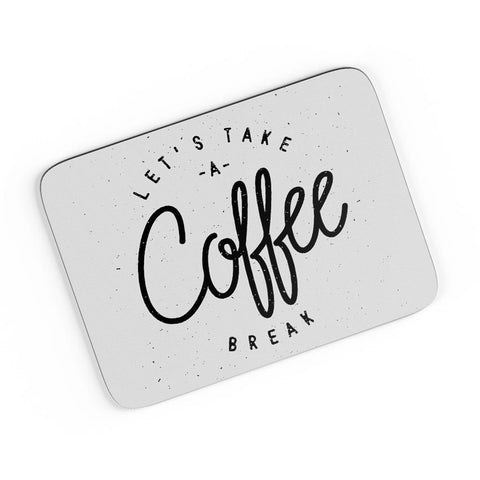 Coffee Break A4 Mousepad Online India