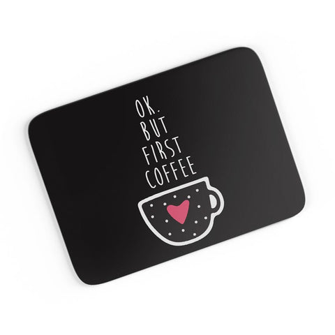 But First Coffee A4 Mousepad Online India