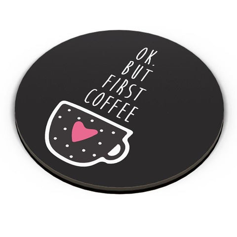 But First Coffee Fridge Magnet Online India