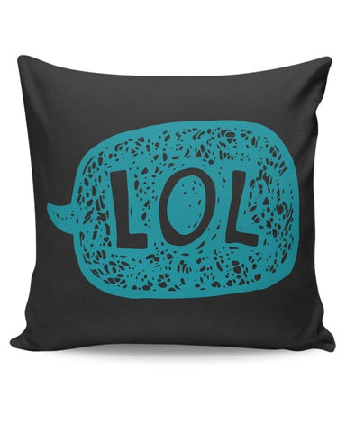Lol Cushion Cover Online India