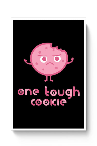 Buy One Tough Cookie Poster