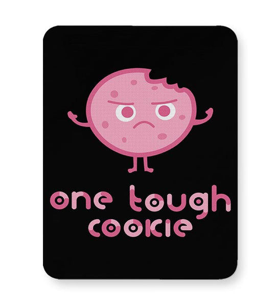 One Tough Cookie Mousepad Online India