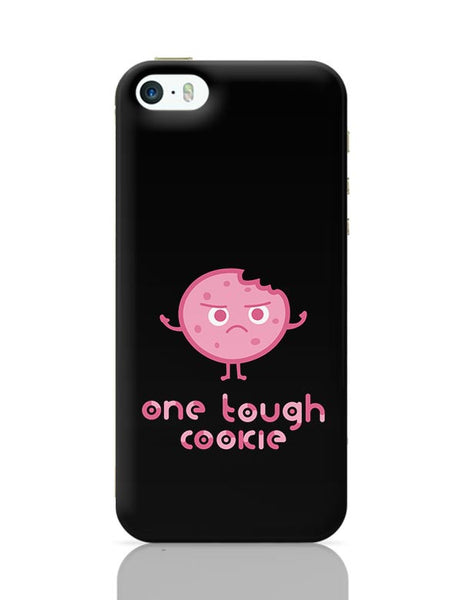 One Tough Cookie iPhone 5/5S Covers Cases Online India