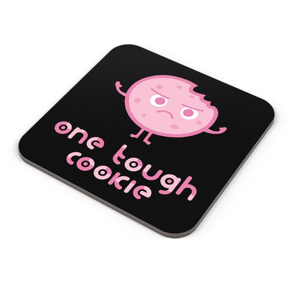One Tough Cookie Coaster Online India