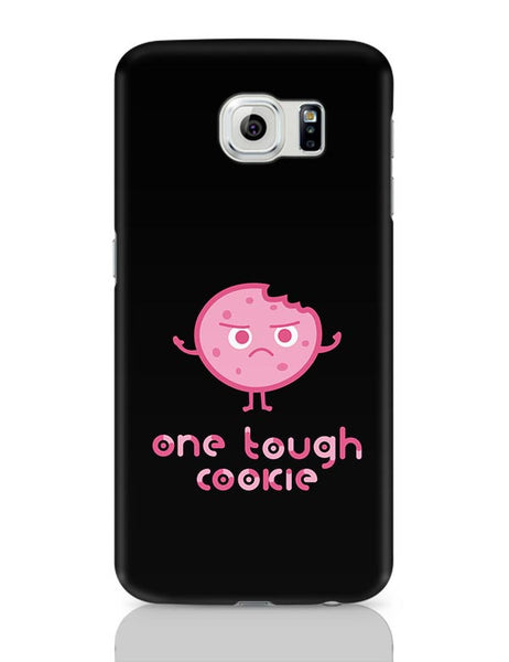 One Tough Cookie Samsung Galaxy S6 Covers Cases Online India