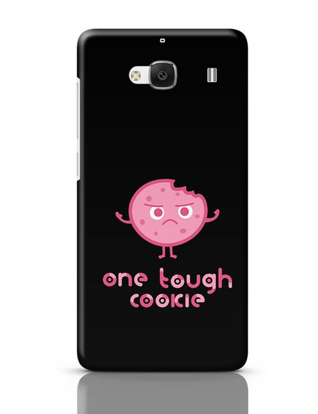 One Tough Cookie Redmi 2 / Redmi 2 Prime Covers Cases Online India