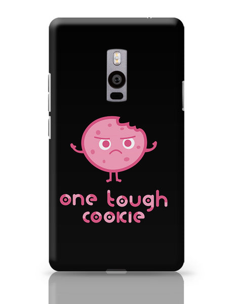 One Tough Cookie OnePlus Two Covers Cases Online India