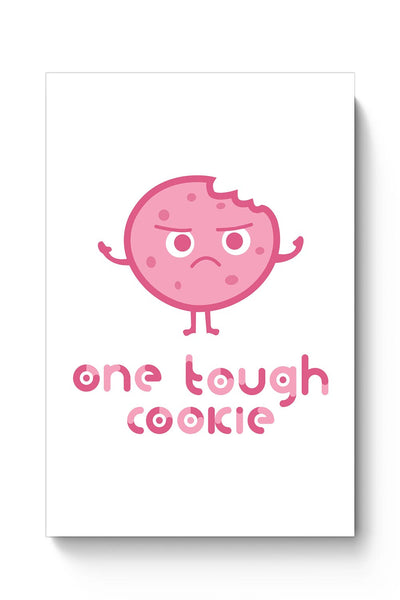 Buy One Tough Cookie(white) Poster