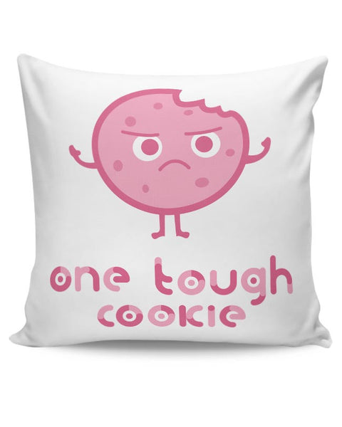 One Tough Cookie(white) Cushion Cover Online India