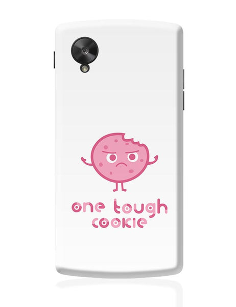 One Tough Cookie(white) Google Nexus 5 Covers Cases Online India