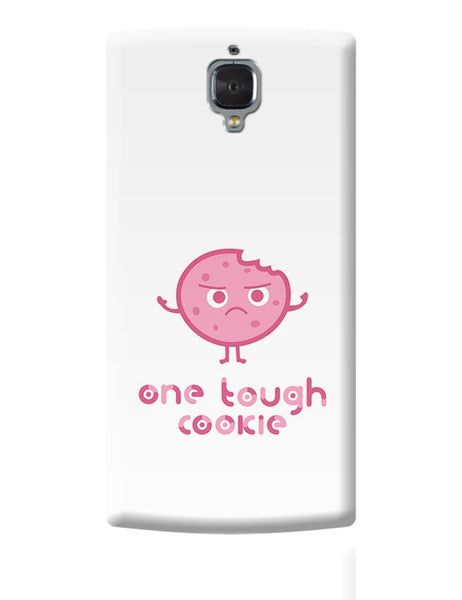 One Tough Cookie(white) OnePlus 3 Covers Cases Online India