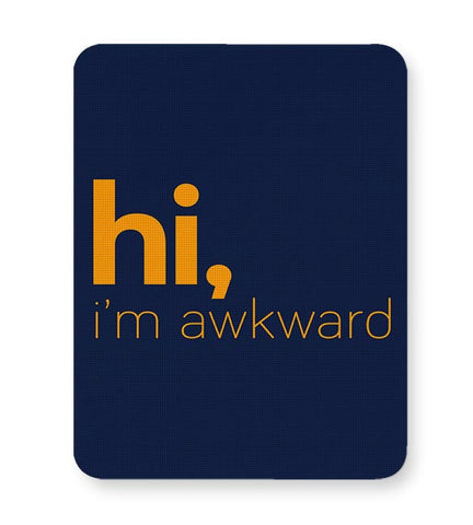 Hi, i'm awkward Mousepad Online India