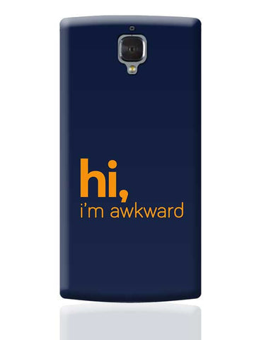 Hi, i'm awkward OnePlus 3 Covers Cases Online India