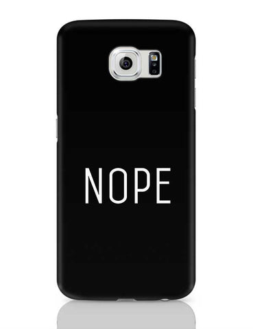 Nope Samsung Galaxy S6 Covers Cases Online India