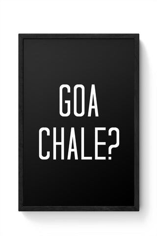 Goa Chale? Framed Poster Online India