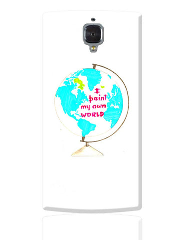 I Paint My Own World  OnePlus 3 Cover Online India