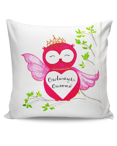 PosterGuy | Owl ways Owesome Cushion Cover Online India
