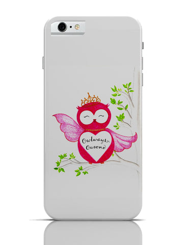iPhone 6 Covers & Cases | Owl ways Owesome iPhone 6 Case Online India