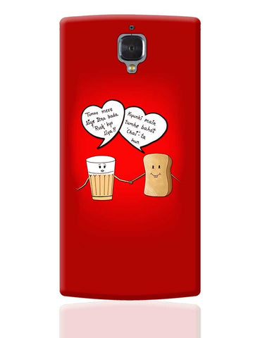 Chai Rusk Love OnePlus 3 Cover Online India