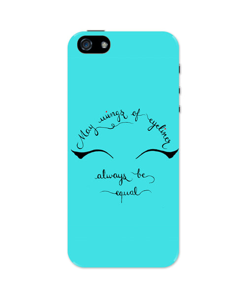 iPhone 5 / 5S Cases & Covers | May Wings Of Eyeliner Always Be Equal iPhone 5 / 5S Case Online India