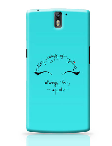 OnePlus One Covers | May Wings Of Eyeliner Always Be Equal OnePlus One Cover Online India