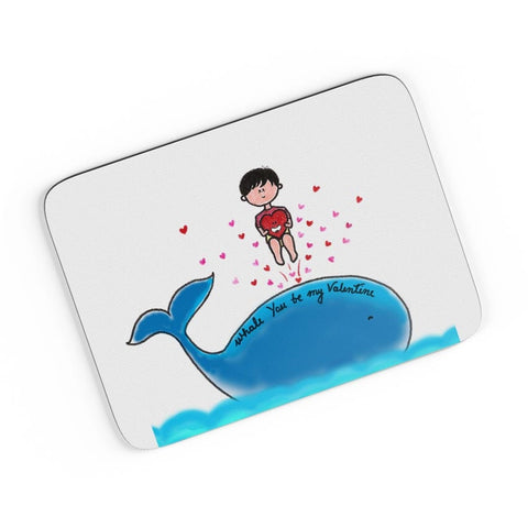 """Whale"" U Be My Valentine  A4 Mousepad Online India"