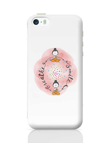 Breathe & Smile iPhone 5/5S Covers Cases Online India