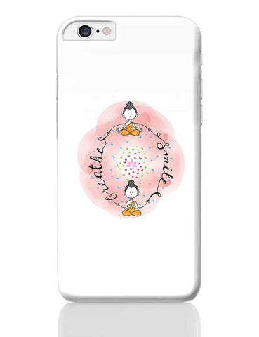 Breathe & Smile iPhone 6 Plus / 6S Plus Covers Cases Online India