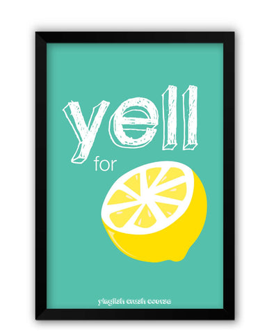 Framed Posters | Yell For Lemon Yinglish Crash Course Laminated Framed Poster Online India