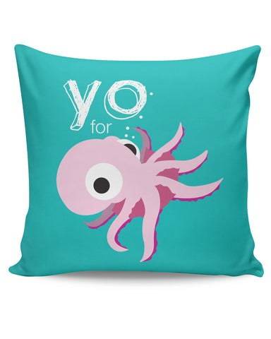 PosterGuy | You for octopus Yinglish Crash Course Cushion Cover Online India