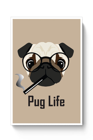 Posters Online | Pug Life Funny Dog illustration Poster Online India | Designed by: Vaibhav Designs