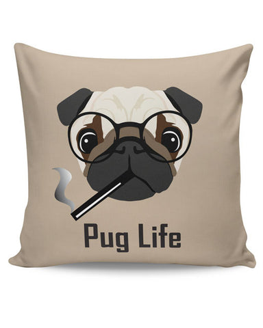 PosterGuy | Pug Life Funny Dog illustration Cushion Cover Online India