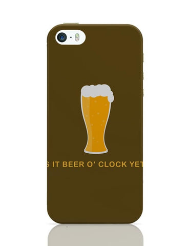 iPhone 5 / 5S Cases & Covers | Is It Beer O' Clock yet iPhone 5 / 5S Case Cover Online India
