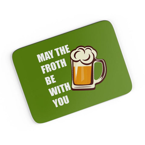 May The Froth Be With you A4 Mousepad Online India