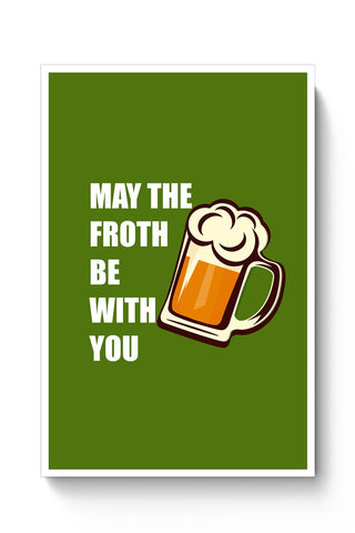 Posters Online | May The Froth Be With you Poster Online India | Designed by: Vaibhav Designs