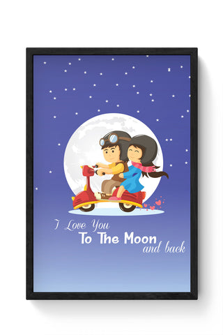 Framed Posters Online India | I Love You To The Moon And Back Laminated Framed Poster Online India