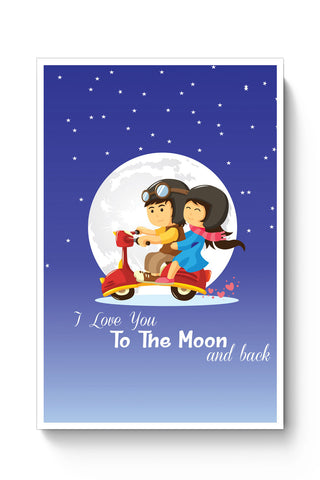 Posters Online | I Love You To The Moon And Back Poster Online India | Designed by: Vaibhav Designs