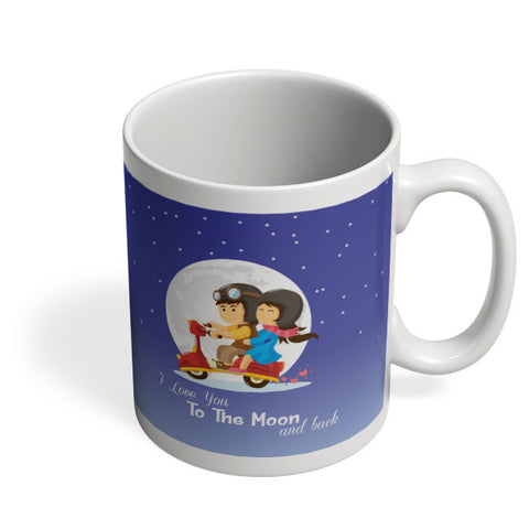 Coffee Mugs Online | I Love You To The Moon And Back Mug Online India