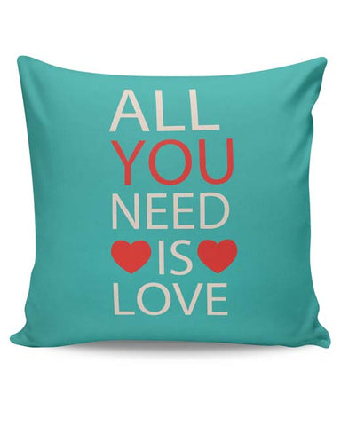 PosterGuy | All You Need Is Love Cushion Cover Online India