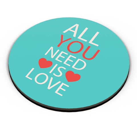 PosterGuy | All You Need Is Love Fridge Magnet Online India by Vaibhav Designs