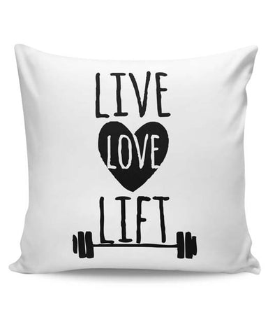 PosterGuy | Live Love Lift Cushion Cover Online India