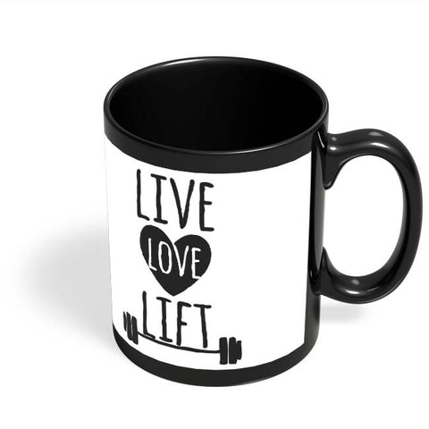 Coffee Mugs Online | Live Love Lift Black Coffee Mug Online India