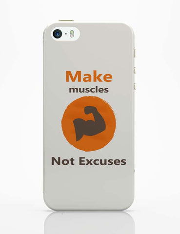 iPhone 5 / 5S Cases & Covers | Make Muscles Not Excuses iPhone 5 / 5S Case Cover Online India