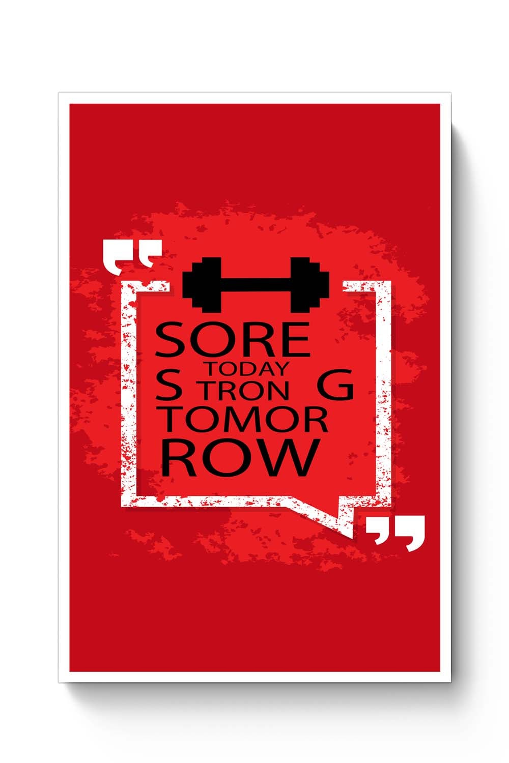 Sore Today Strong Tomorrow Poster